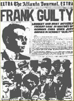 The Atlanta Journal EXTRA - Leo Frank was tried for the murder of a 12-year-old Gentile girl, Mary Phagan
