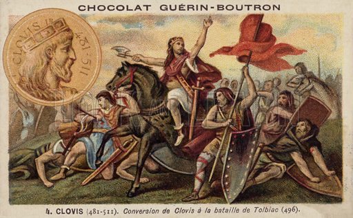 Conversion of Clovis I to Christianity at the Battle of Tolbiac, 496. French educational card, late 19th/early 20th century.
