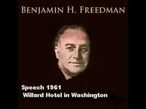 Benjamin Freedman Speaks on Zionism - 1961 speech at the Willard Hotel